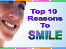 Top 10 Reasons to Smile