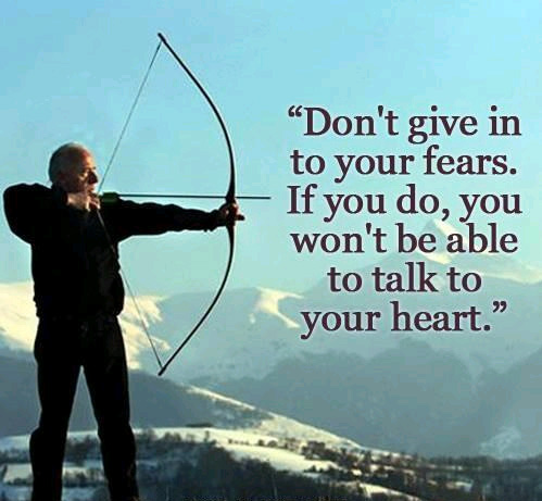 Don't Give in to Your Fears