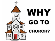 Why you should go to Church?